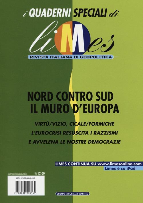 Limes. Rivista Italiana di Geopolitica (2012). Vol. 3: Nord Contro Sud. il Muro d'Europa