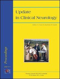 Update in clinical neurology riunione annuale SIN SNO Lombardia (Como, 25-26 marzo 2011). Ediz. bilingue