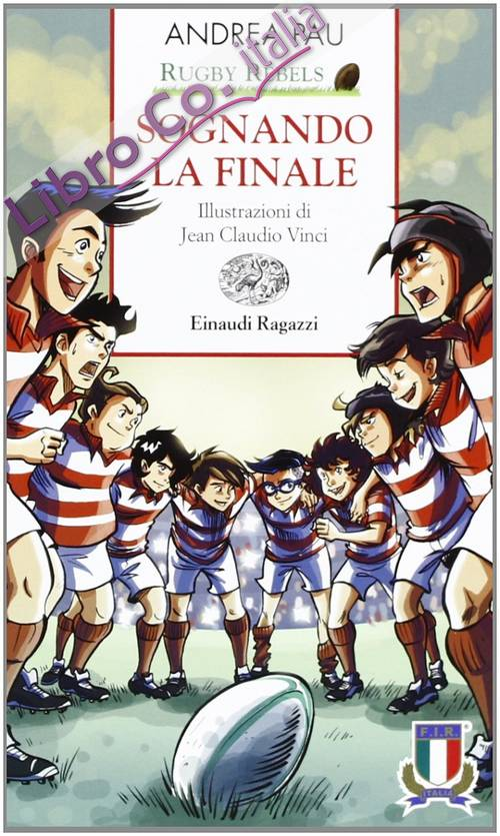 Sognando la finale. Rugby Rebels.