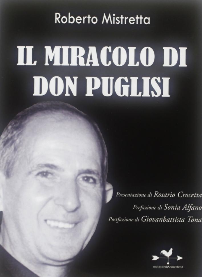 Il miracolo di don Puglisi.