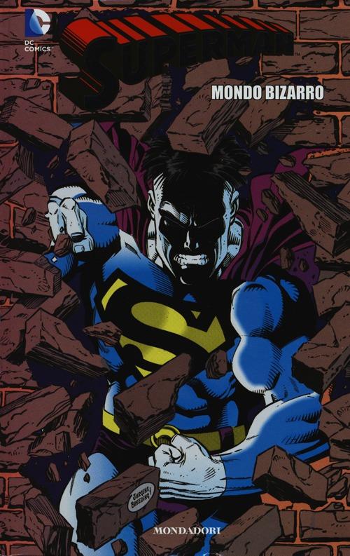 Mondo bizarro. Superman. Vol. 9