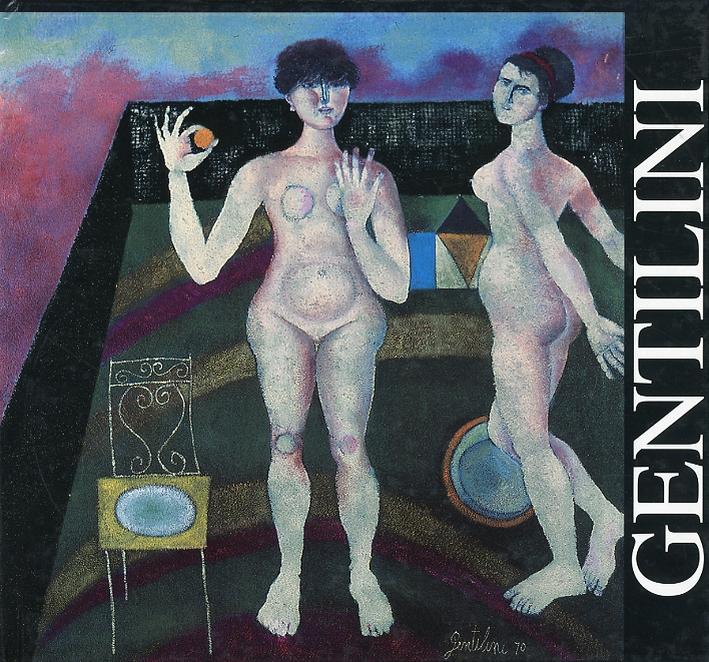 Franco Gentilini. Dipinti 1948-1980