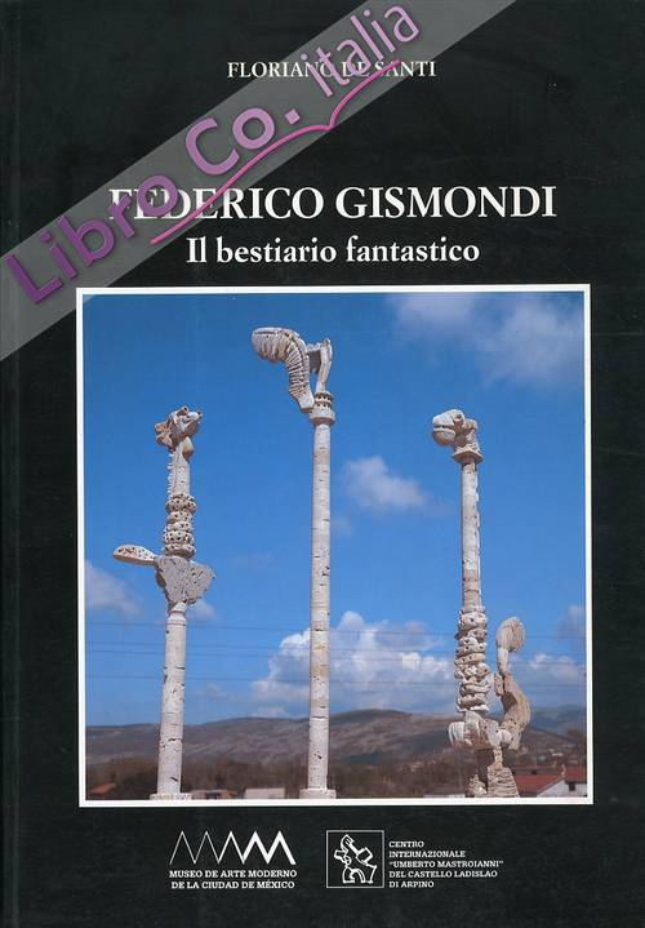 Federico Gismondi. Il Bestiario Fantastico.