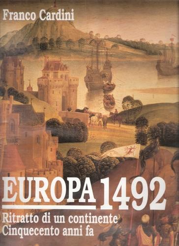 Europa 1492. Ritratto di un continente cinquecento anni fa
