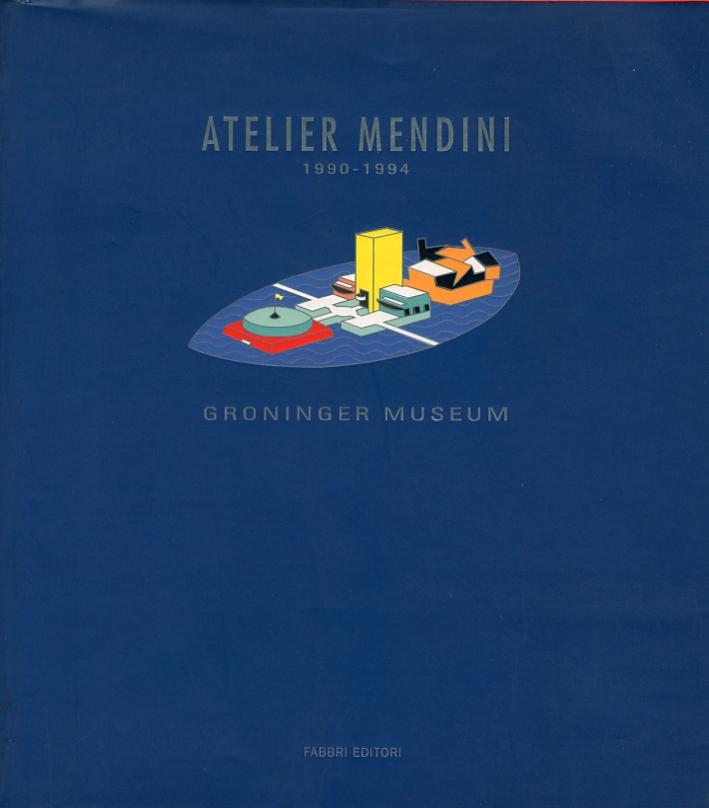 Atelier Mendini. Een visuele utopie. 1990-1994