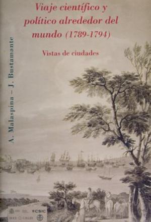 Viaje Científico y Político Alrededor del Mundo (1789-1794). Vistas de Ciudades