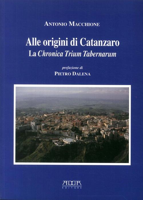 Alle origini di Catanzaro. La chronica trium tabernarum