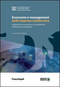 Economia e management delle imprese calzaturiere. Prospettive e strumenti per la competitività dell'industria marchigiana