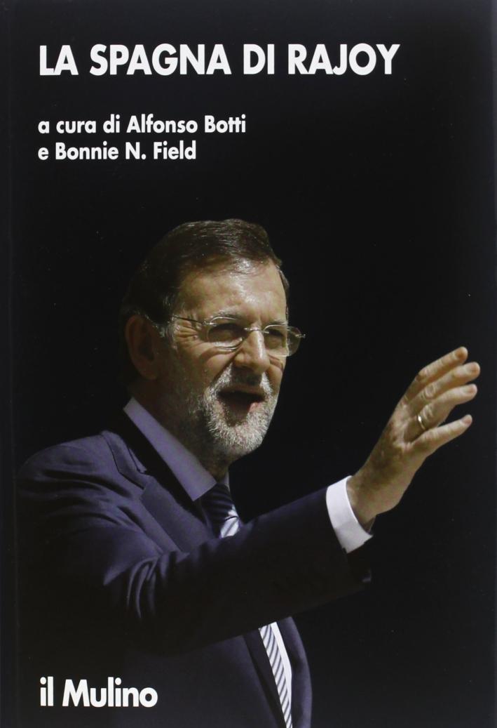 La Spagna di Rajoy