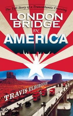 London Bridge in America