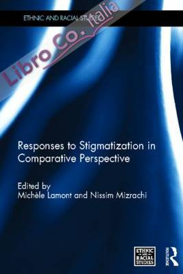 Responses to Stigmatization in Comparative Perspective