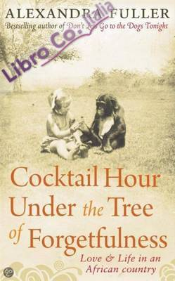 Cocktail Hour Under the Tree of Forgetfulness