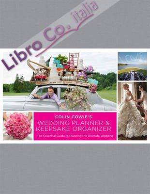 Colin Cowie's Wedding Planner & Keepsake Organizer