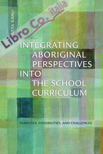 Integrating Aboriginal Perspectives into the School Curricul
