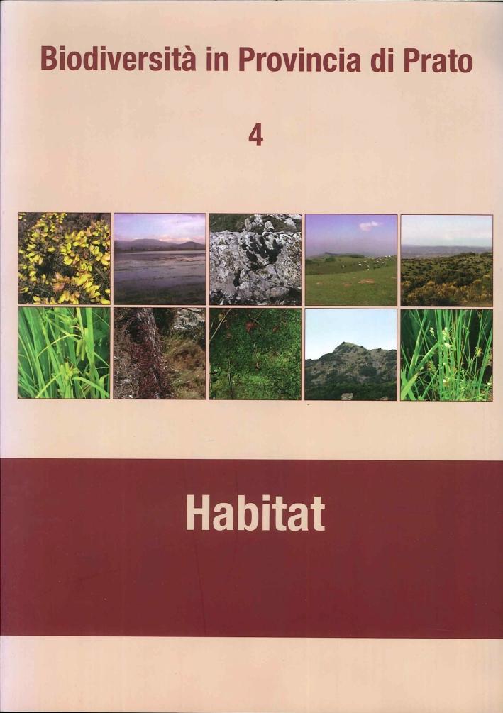 Biodiversità della provincia di Prato. Vol 4. Habitat
