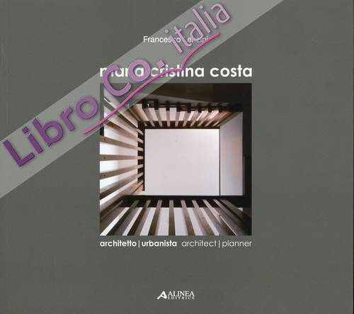 Maria Cristina Costa. Architetto - Urbanista. Architect - Planner
