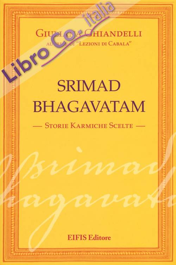 Srimad Bhagavatham. Storie karmiche scelte.