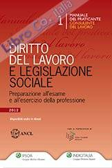 Diritto del lavoro e legislazione sociale.
