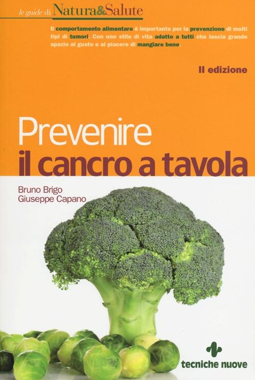 Prevenire il cancro a tavola.