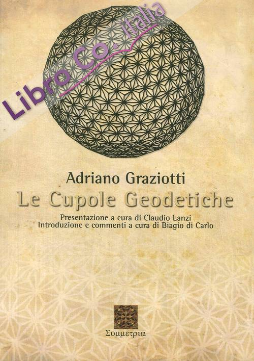 Cupole geodetiche.