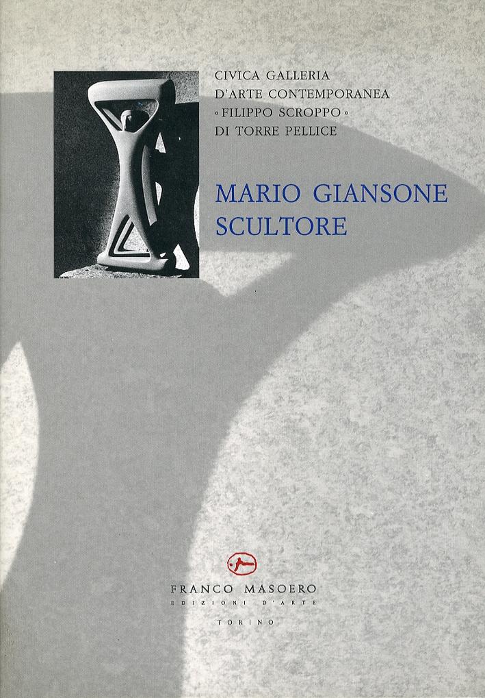 Mario Giansone. Scultore