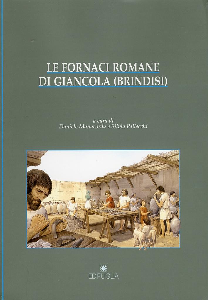 Le Fornaci Romane di Giancola (Brindisi).