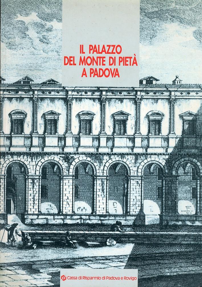 Il Palazzo del Monte di Pietà a Padova.