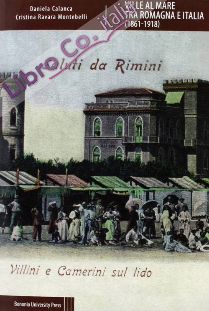 Ville al Mare tra Romagna e Italia (1861-1918).