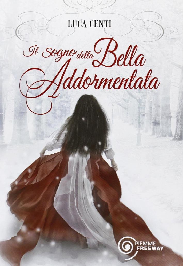 Il sogno della Bella Addormentata.
