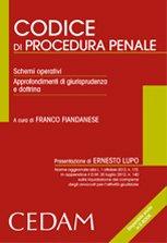 Codice di procedura penale. Schemi operativi. Approfondimenti di giurisprudenza e dottrina
