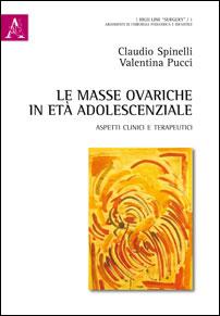 Le masse ovariche in età adolescenziale. Aspetti clinici e terapeutici