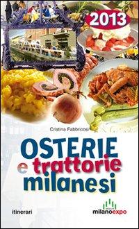 Osterie e trattorie milanesi 2013