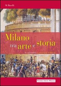 Milano tra arte e storia. In appendice: la Certosa di Pavia