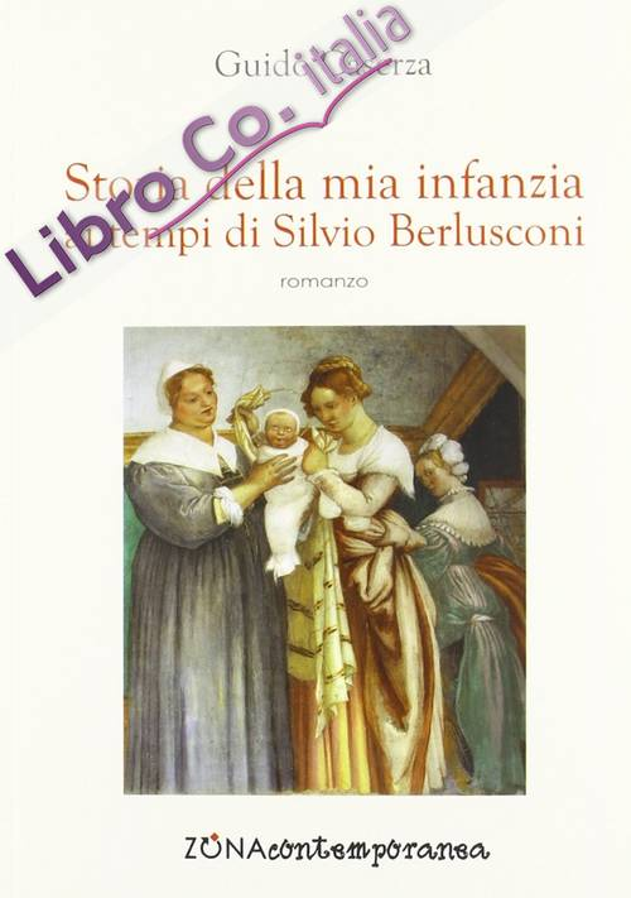 Storia della mia infanzia ai tempi di Silvio Berlusconi