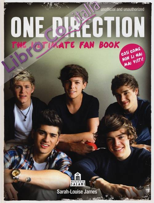 One Direction. The ultimate fan book