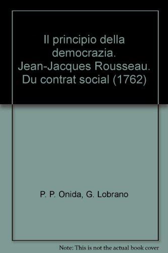 Il principio della democrazia. Jean-Jacques Rousseau. Du contrat social (1762)