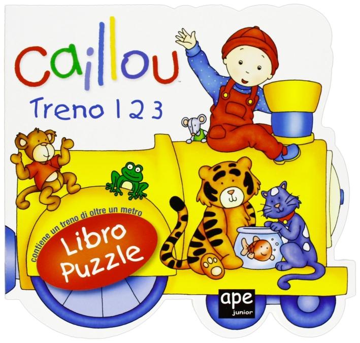 Caillou. Treno 1 2 3. Libro puzzle. Ediz. illustrata