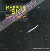 Mapping the Sky. The Essential Guide to Atronomy.