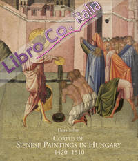 Corpus of Sienese Paintings in Hungary (1420-1510)