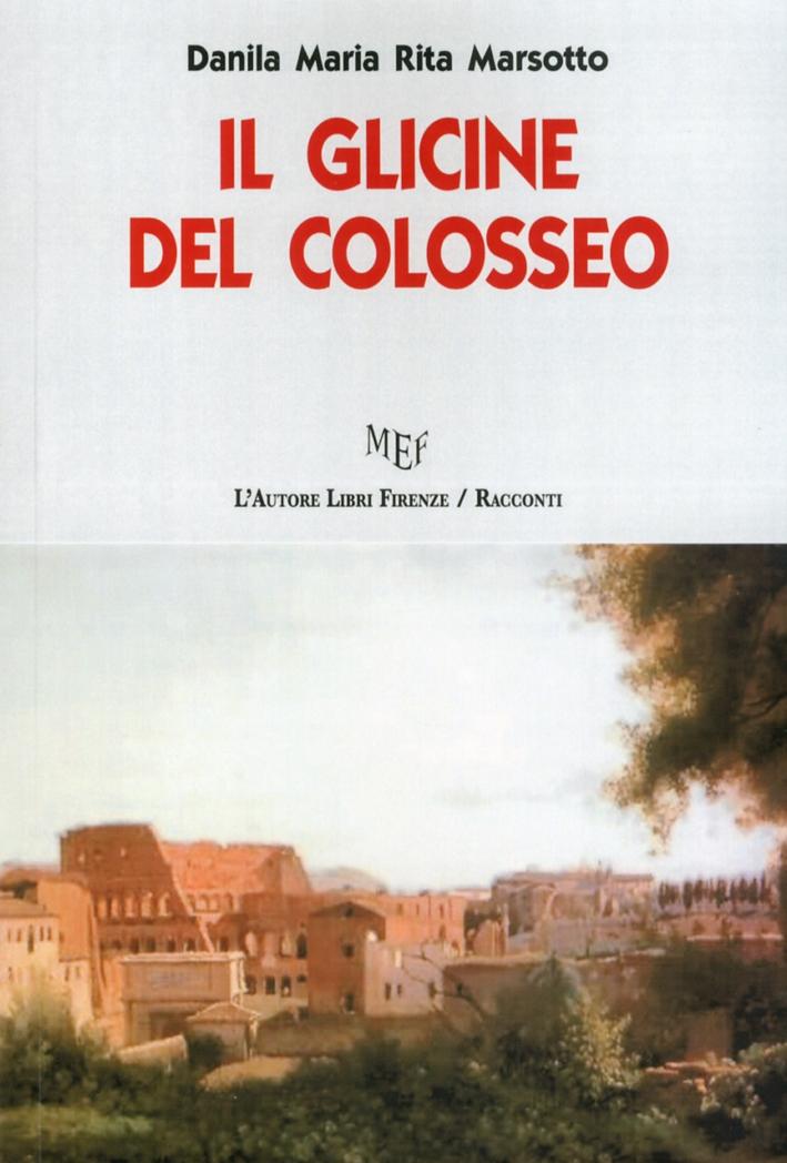 Il Glicine del Colosseo