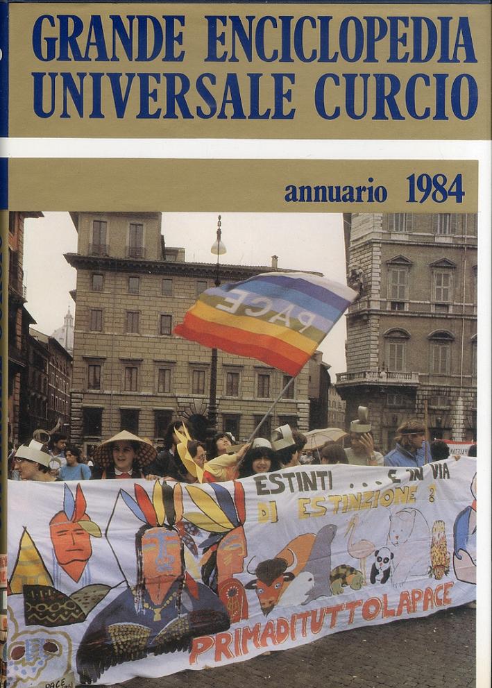 Grande Enciclopedia Universale Curcio. Annuario 1984