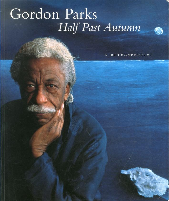Half Past Autumn. A Retrospective. Gordon Parks
