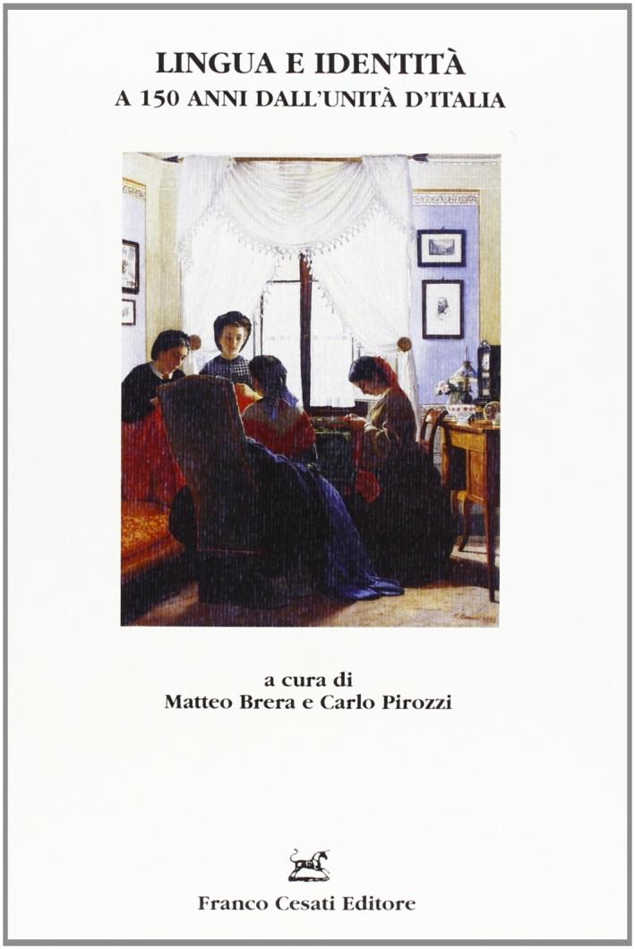Lingua e identità a 150 anni dall'Unità d'Italia