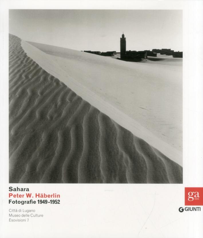 Sahara. Peter W. Häberlin. Fotografie 1949-1952
