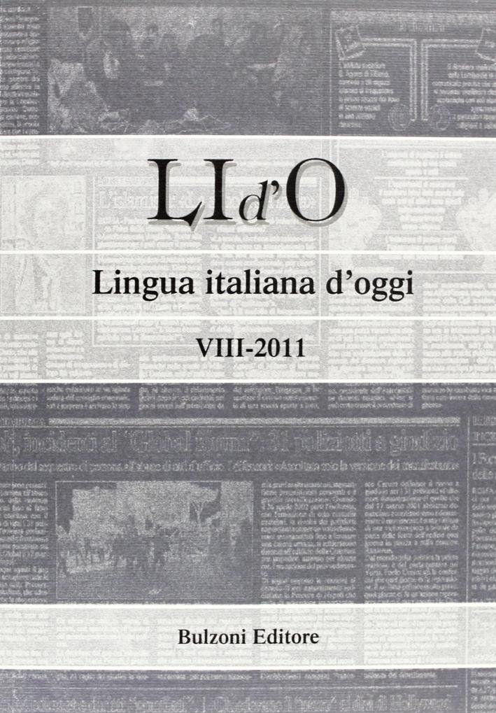 LI d'O. Lingua italiana d'oggi (2011). Vol. 8
