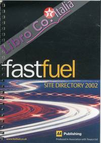 Fast Fuel. Site Directory 2002