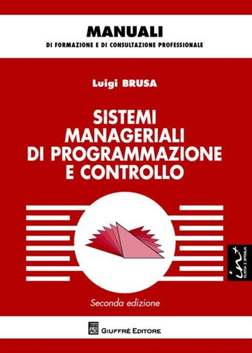 Sistemi manageriali di programmazione e controllo.