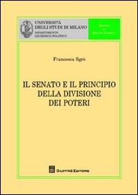Il senato e il principio della divisione dei poteri.