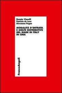 Modalità d'entrata e scelte distributive del made in Italy in Cina.