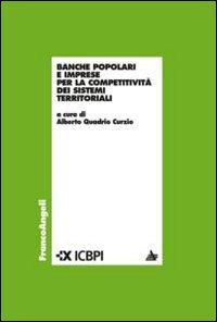 Banche popolari e imprese per la competitività dei sistemi territoriali.